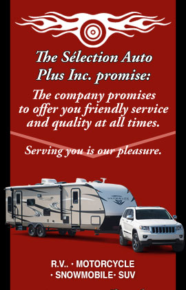 Sélection Auto Plus Inc. promises  the best service in town